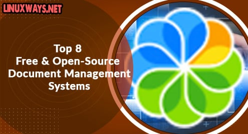 Top 8 Free and Open-Source Document Management Systems