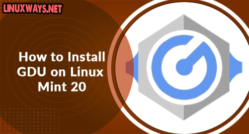 How to Install GDU on Linux Mint 20