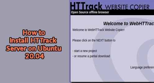 How to Install HTTrack Server on Ubuntu 20.04