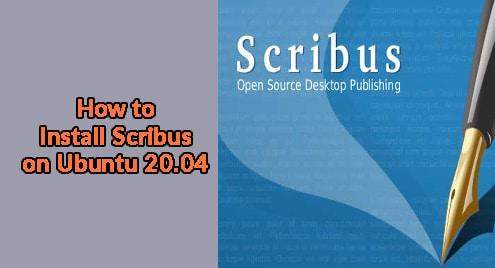 How to Install Scribus on Ubuntu 20.04