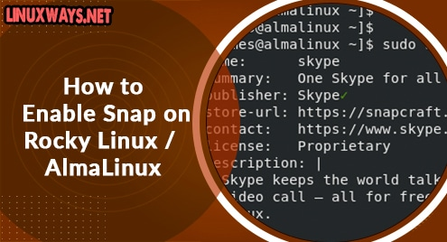 How to Enable Snap on Rocky Linux / AlmaLinux