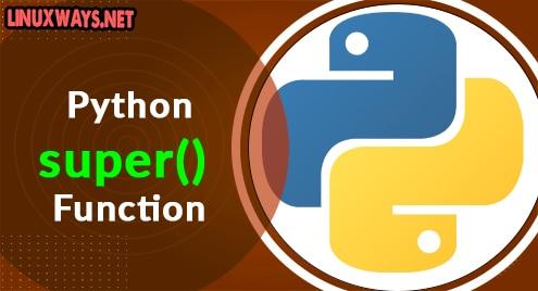 Python super() Function