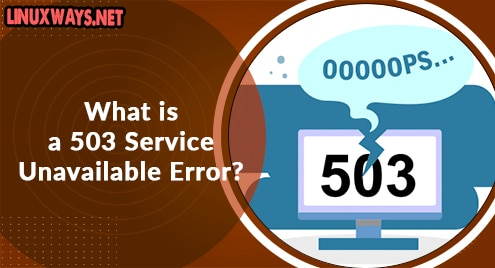 What is a 503 Service Unavailable Error?